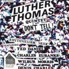 LUTHER THOMAS Don't Tell! album cover