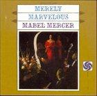 MABEL MERCER Merely Marvelous album cover