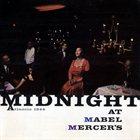 MABEL MERCER Midnight at Mabel Mercer's album cover
