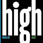 MADLIB Medicine Show No. 7: High Jazz album cover