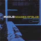 MADLIB Shades of Blue album cover