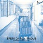 MADLIB Speto Da Rua: Dirty Brasilian Crates, Volume 1 album cover