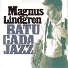 MAGNUS LINDGREN Batucata Jazz album cover