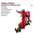 MAGNUS LINDGREN Stockholm Underground album cover