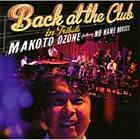 MAKOTO OZONE Back at the Club inTribute album cover