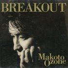 MAKOTO OZONE Breakout album cover