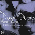 MAKOTO OZONE The Trio : Dear Oscar album cover