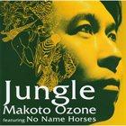MAKOTO OZONE Makoto Ozone & No Name Horses : Jungle album cover