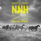 MAKOTO OZONE Makoto Ozone Featuring No Name Horses : Road / Rhapsody In Blue album cover