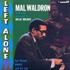 MAL WALDRON Left Alone album cover