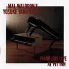 MAL WALDRON Mal Waldron & Yosuke Yamashita : Piano Duo Live At Pit Inn album cover