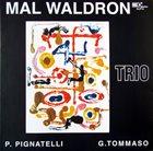 MAL WALDRON Mal Waldron Trio album cover