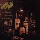 MAL WALDRON Skippin' album cover