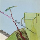 MAL WALDRON Mal Waldron / Steve Lacy  : Let's Call This album cover