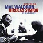 MAL WALDRON Mal Waldron/Nicolas Simion : Art Of The Duo - The Big Rochade album cover