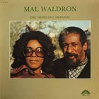 MAL WALDRON The Whirling Dervish album cover