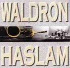 MAL WALDRON Waldron - Haslam album cover