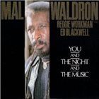 MAL WALDRON You And The Night And The Music album cover