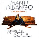 MANU DIBANGO African Soul: The Very Best Of album cover