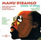 MANU DIBANGO Choc 'N Soul album cover