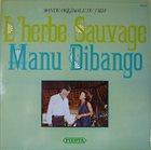 MANU DIBANGO L'Herbe Sauvage album cover