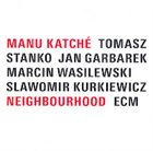 MANU KATCHÉ Neighbourhood Album Cover