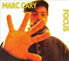MARC CARY Focus Trio Live 2006 album cover