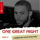 MARC CARY One Great Night Part 2 - A Legendary live Set from Sweet Basils album cover