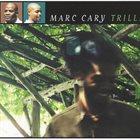 MARC CARY Trillium album cover