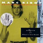 MARC RIBOT Requiem for What's-His-Name album cover