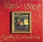 MARC RIBOT Rootless Cosmopolitans album cover