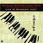 MARIAN MCPARTLAND Live at the Shanghai Jazz album cover