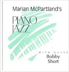 MARIAN MCPARTLAND Piano Jazz with Guest Bobby Short album cover
