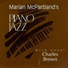 MARIAN MCPARTLAND Piano Jazz with Guest Charles Brown album cover