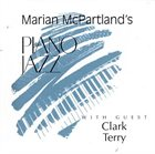 MARIAN MCPARTLAND Piano Jazz with Guest Clark Terry album cover