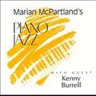 MARIAN MCPARTLAND Piano Jazz With Kenny Burrell album cover