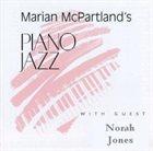 MARIAN MCPARTLAND Piano Jazz with Norah Jones album cover