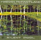 MARIAN MCPARTLAND Silent Pool album cover