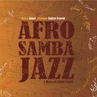 MARIO ADNET Mario Adnet & Philippe Baden Powell : Afrosambajazz album cover
