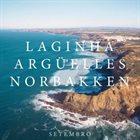 MÁRIO LAGINHA Laginha Argüelles Norbakken : Setembro album cover
