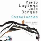 MÁRIO LAGINHA Mário Laginha, João Borges : Cosmolodias album cover