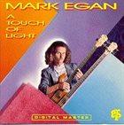 MARK EGAN A Touch of Light album cover