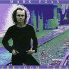MARK EGAN Freedom Town album cover