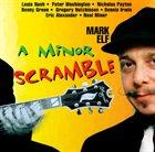 MARK ELF A Minor Scramble album cover