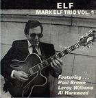 MARK ELF Elf : Mark Elf Trio Vol. 1 album cover