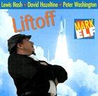 MARK ELF Liftoff album cover