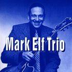 MARK ELF Mark Elf Trío album cover