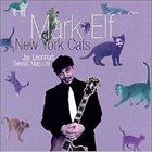 MARK ELF New York Cats album cover