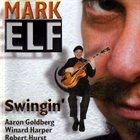 MARK ELF Swingin' album cover