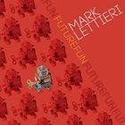 MARK LETTIERI Futurefun album cover